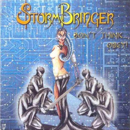 Stormbringer - Don't Think... Obey! 2005