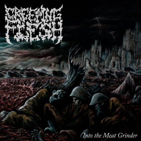 Creeping Flesh - Into the Meat Grinder 2019