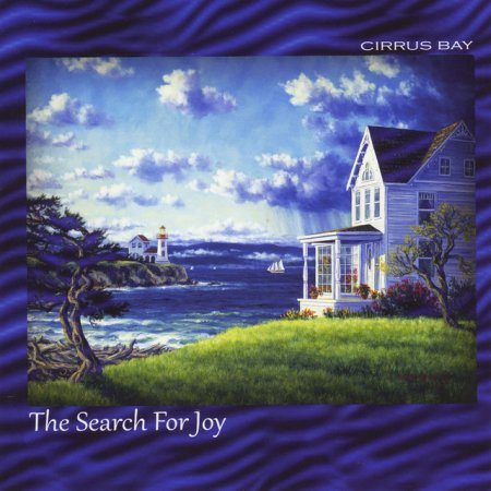 Cirrus Bay - In Search For Joy 2014