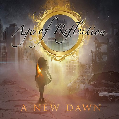 Age Of Reflection - A New Dawn 2019