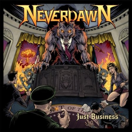 Neverdawn - Just Business 2018