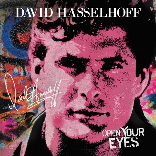 David Hasselhoff - Open Your Eyes 2019