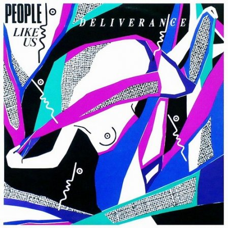 People Like Us - Deliverance 1987
