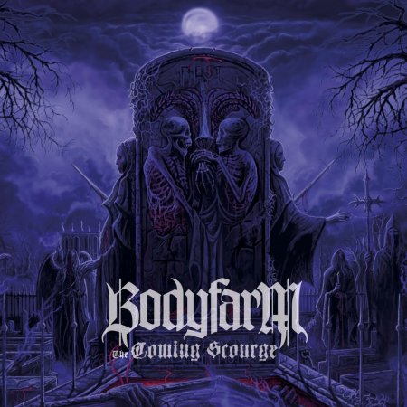 Bodyfarm - The Coming Scourge 2013