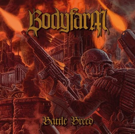 Bodyfarm - Battle Breed 2015