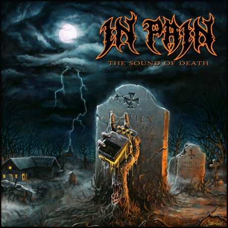 In Pain - The Sound of Death 2019