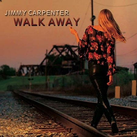 Jimmy Carpenter - Walk Away 2014