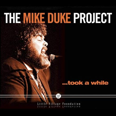 Mike Duke - The Mike Duke Project... Took A While 2019