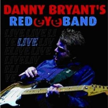 Danny Bryant's Redeyeband - Live 2007 (Lossless+mp3)