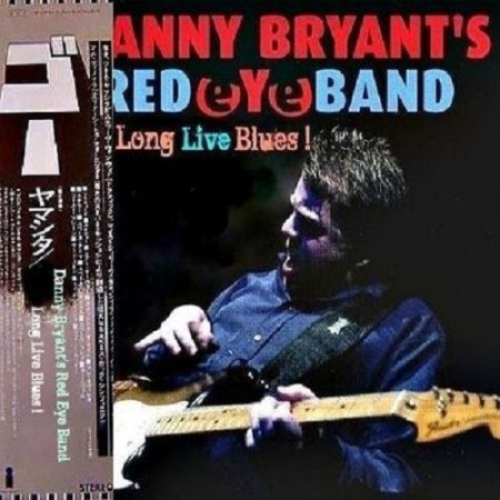 Danny Bryant's Redeyeband - Long Live Blues! 2011