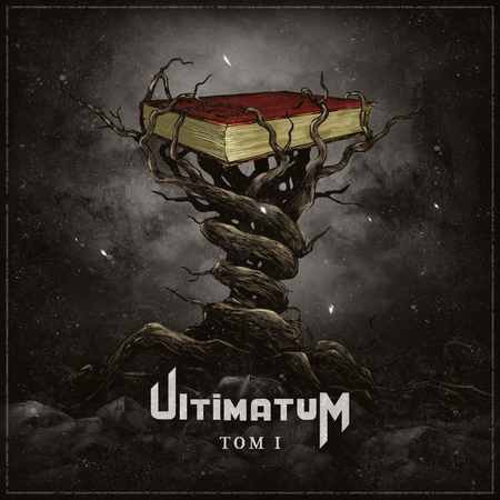Ultimatum - Том I 2017