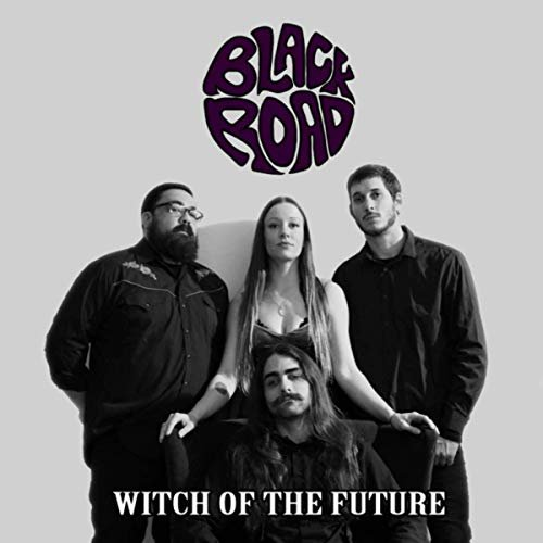 Black Road - Witch Of The Future 2019