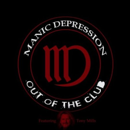 Manic Depression - Out Of The Club 2019