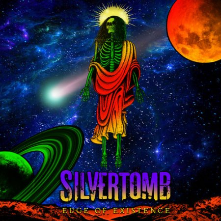 Silvertomb - Edge of Existence 2019