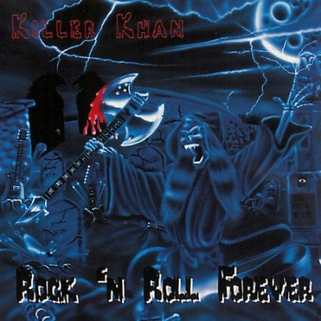 Killer Khan - Rock 'n Roll Forever 2001