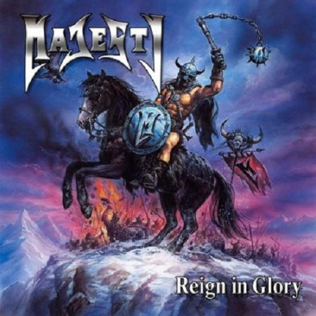 Majesty - Reign in Glory 2003