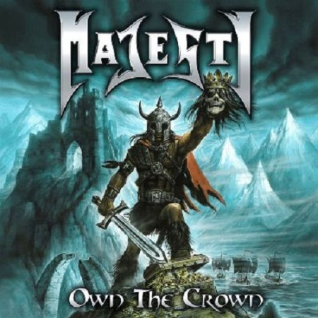Majesty - Own the Crown (Compilation) 2011