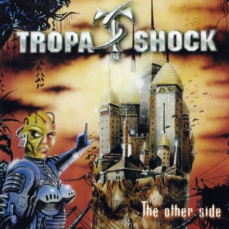 Tropa de Shock - The Other Side 2001