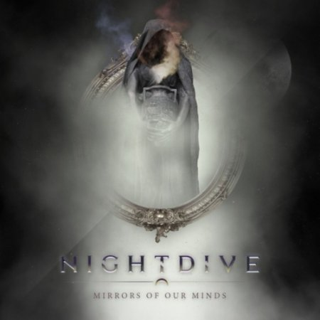NightDive - Mirrors of Our Minds (EP) 2019
