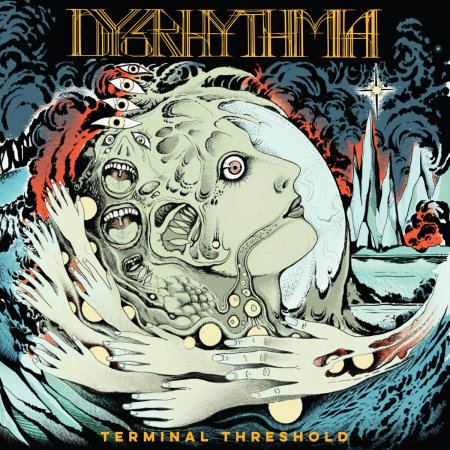 Dysrhythmia - Terminal Threshold 2019
