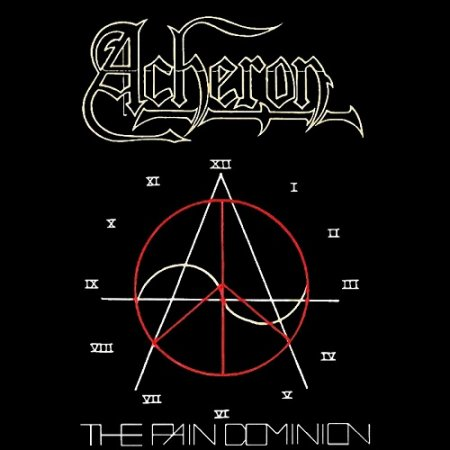 Acheron - The Pain Dominion 1993