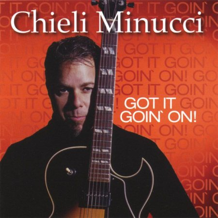 Chieli Minucci - Got It Goin' On 2005