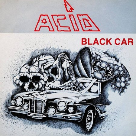 Acid - Black Car (EP) 1984