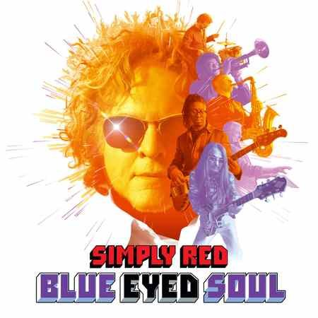 Simply Red - Blue Eyed Soul 2019