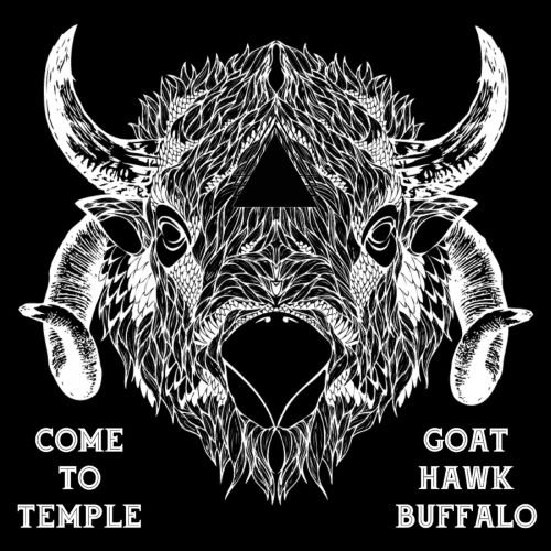 GoatHawkBuffalo - Come to Temple 2019
