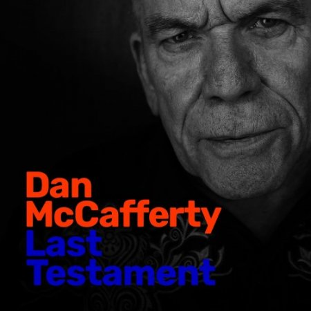 Dan McCafferty - Last Testament 2019 (lossless)