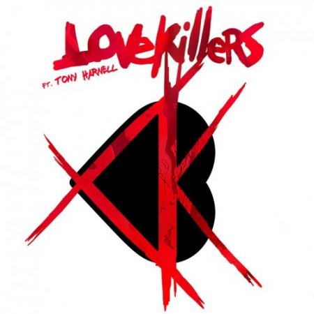 LOVE KILLERS FEAT TONY HARNELL - LOVEKILLERS feat Tony Harnell (Japanese Edition) 2019