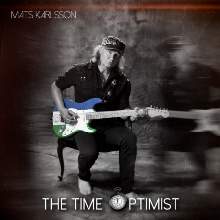 Mats Karlsson ( 220 Volt ) - The Time Optimist (2019