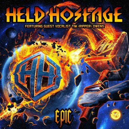 Held Hostage - Epic 2019