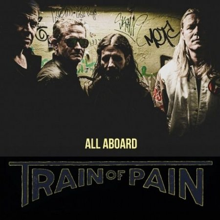 Train Of Pain - All Aboard 2020