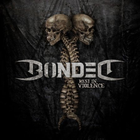 Bonded - Rest In Violence 2020