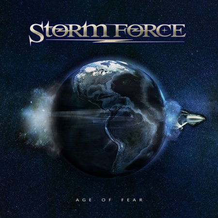Storm Force - Age Of Fear 2020
