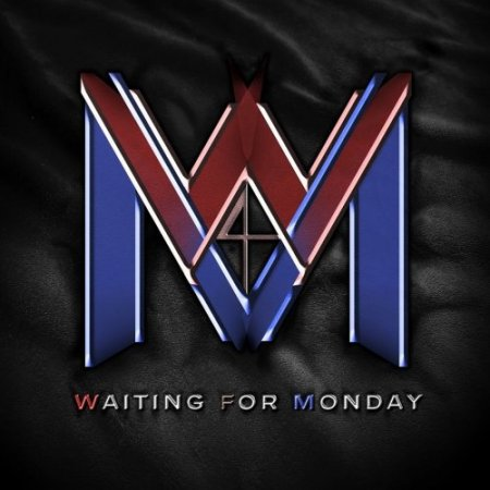 Waiting For Monday - Waiting For Monday 2020
