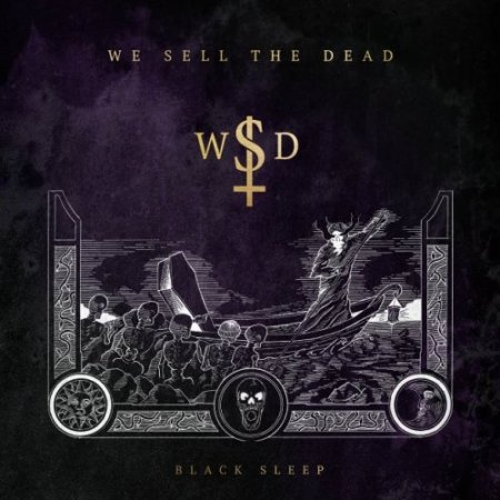 We Sell the Dead -  Black Sleep 2020