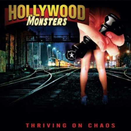 Hollywood Monsters - Thriving On Chaos 2019