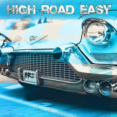 High Road Easy - High Road Easy 2020