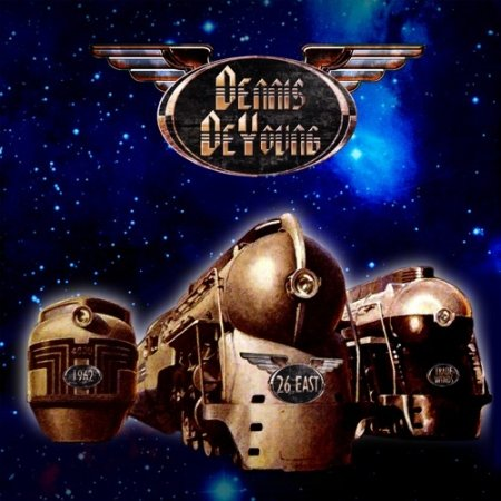 Dennis DeYoung - 26 East, Vol. 1 2020