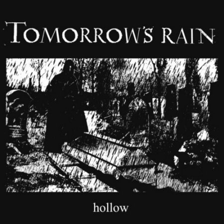 Tomorrow's Rain -  Hollow 2020