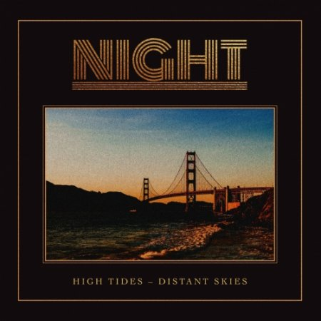 Night -  High Tides - Distant Skies 2020