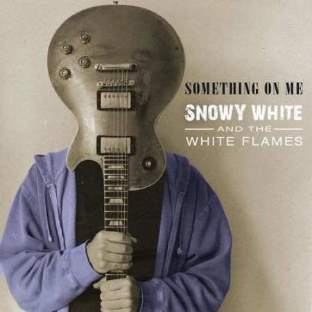 Snowy White & The White Flames - Something On Me 2020 (lossless+mp3)
