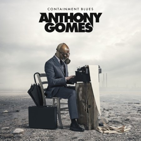 Anthony Gomes -   Containment Blues 2020