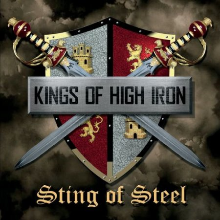 Kings of High Iron  -  Sting of Steel 2020