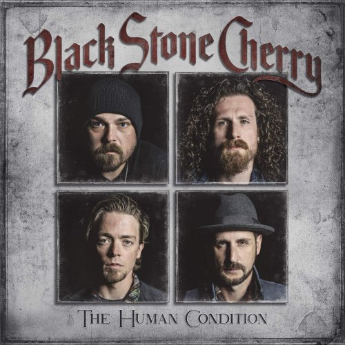 Black Stone Cherry - The Human Condition 2020