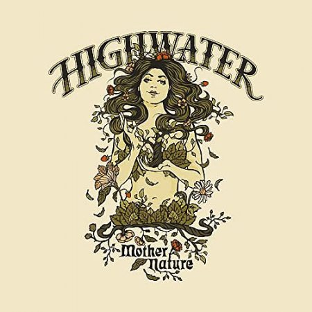 Highwater - Mother Nature 2020
