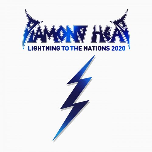 Diamond Head - Lightning To The Nations 2020 2020