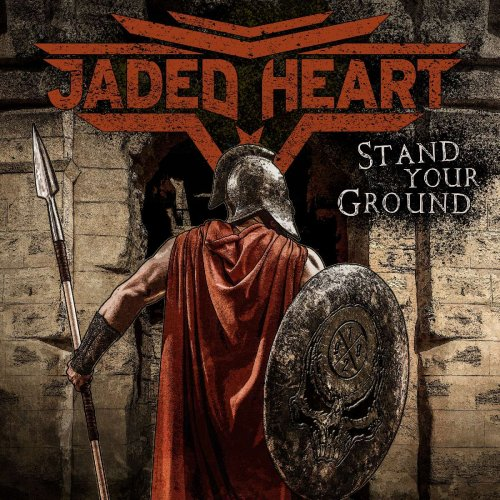 Jaded Heart - Stand Your Ground 2020